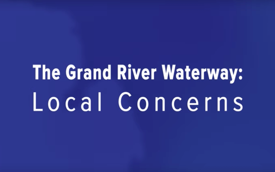 The Grand River Waterway: Local Concerns